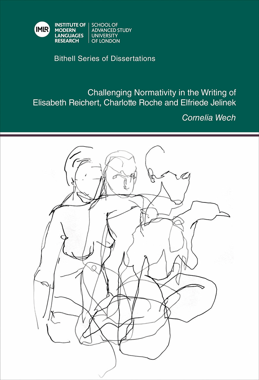 Literature as Intervention: Challenging Normativity in the Writing of Elisabeth Reichert, Charlotte Roche and Elfriede Jelinek