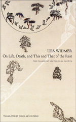 On Life, Death, and This and That of the Rest: The Frankfurt Lectures on Poetics