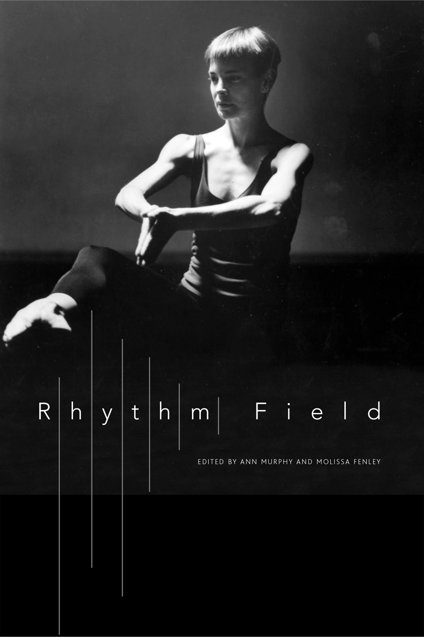 Rhythm Field: The Dance of Molissa Fenley