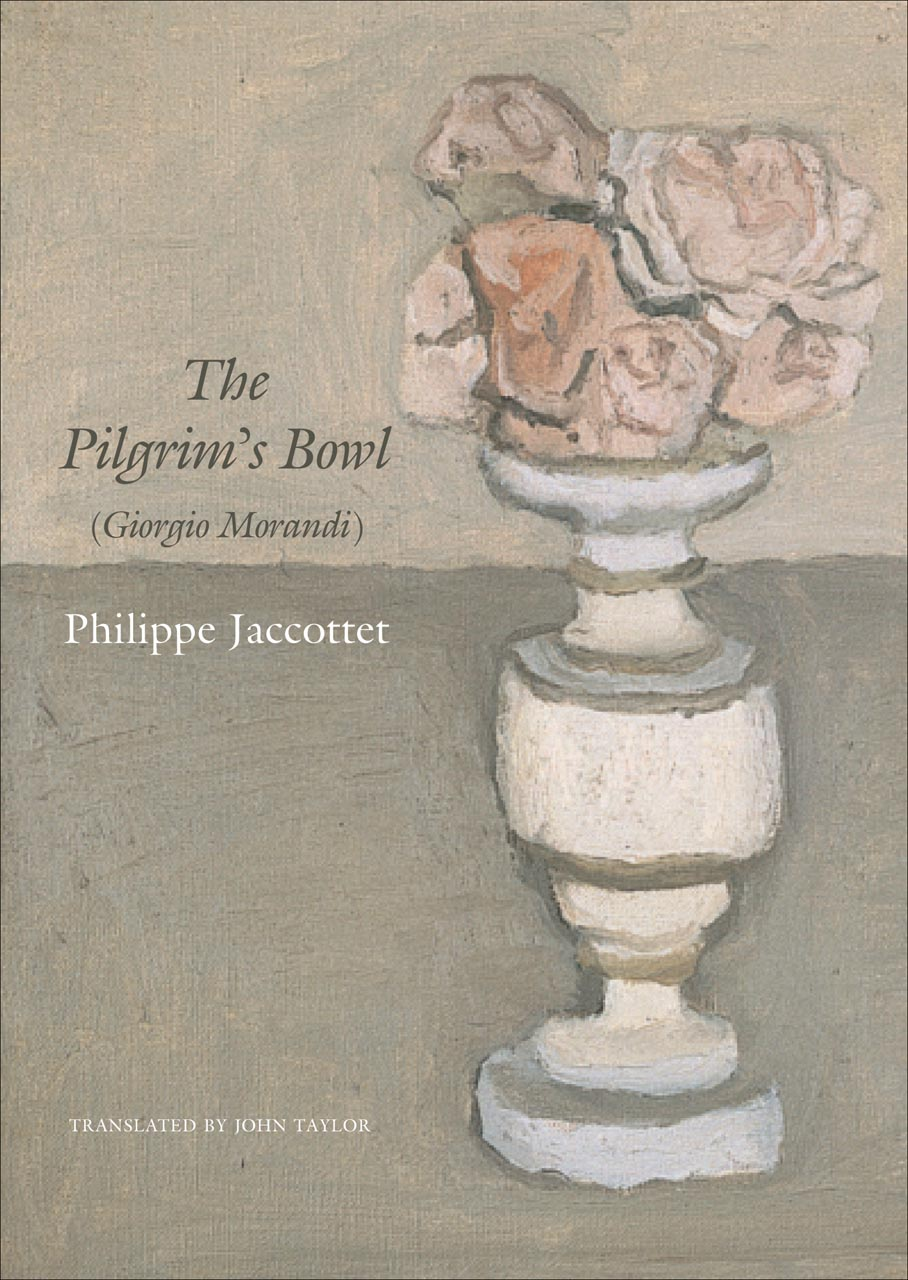 The Pilgrim's Bowl: (Giorgio Morandi)