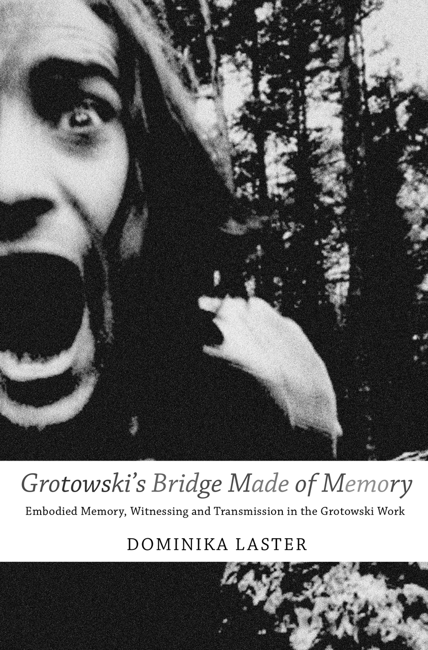 Grotowski's Bridge Made of Memory