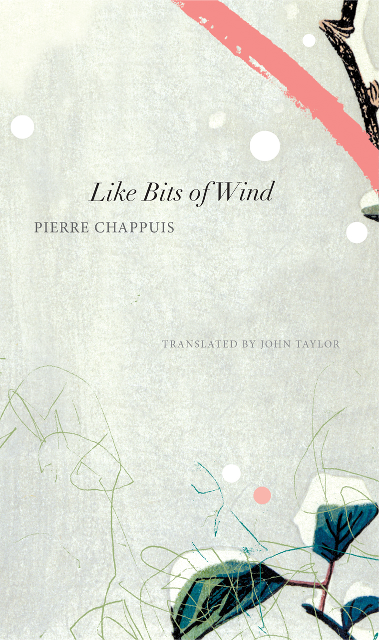 Like Bits of Wind: Selected Poetry and Poetic Prose, 1974-2014