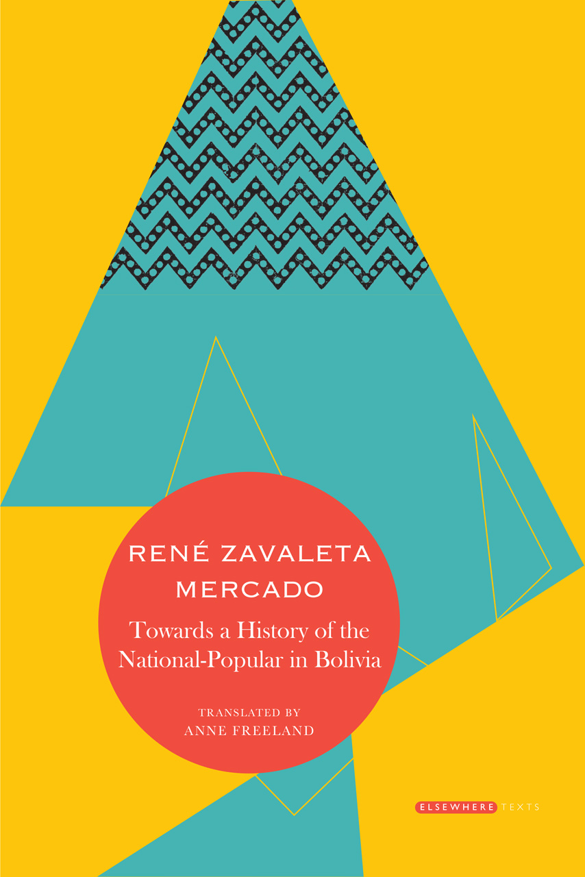 Towards a History of the National-Popular in Bolivia