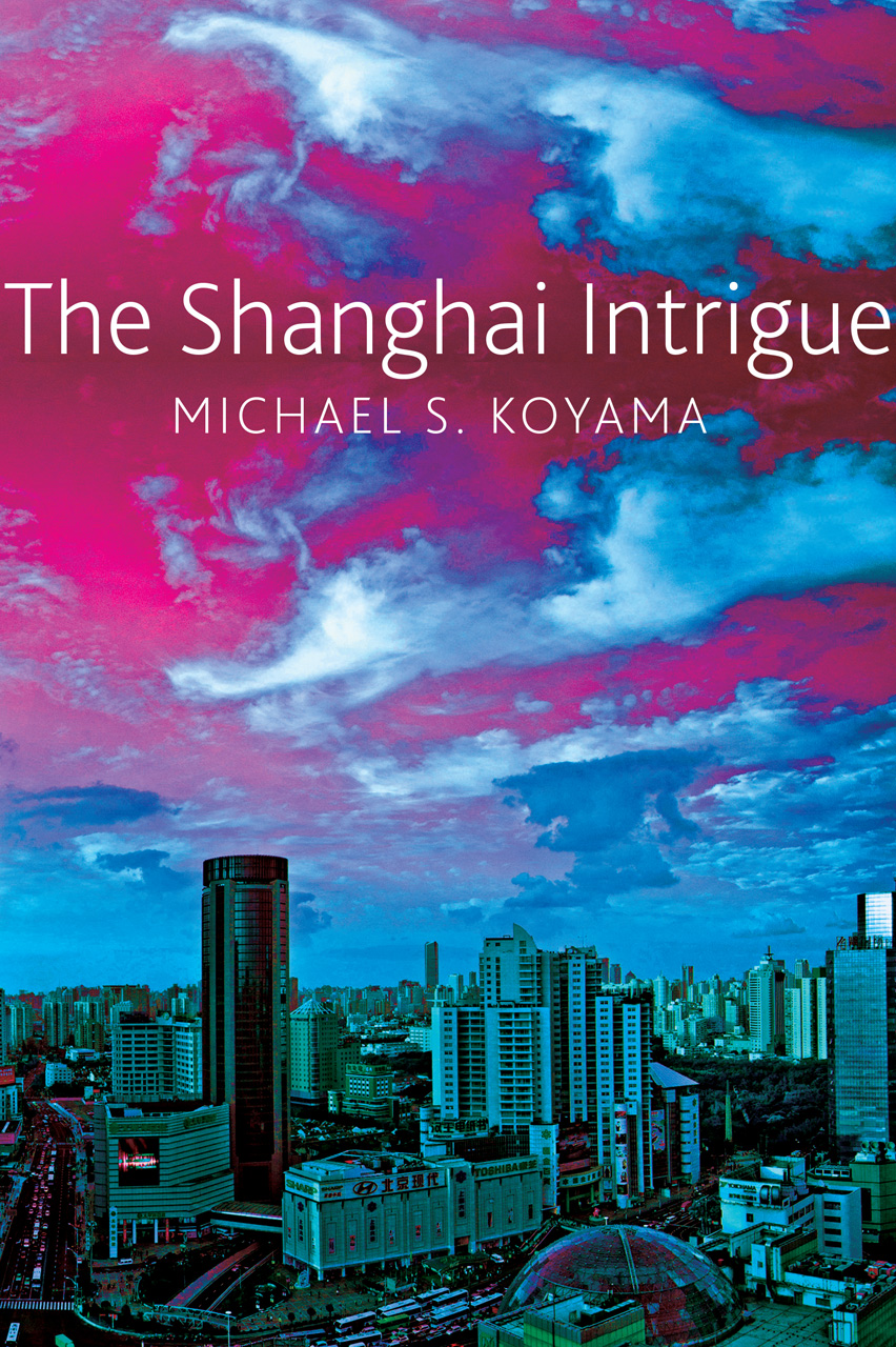 The Shanghai Intrigue