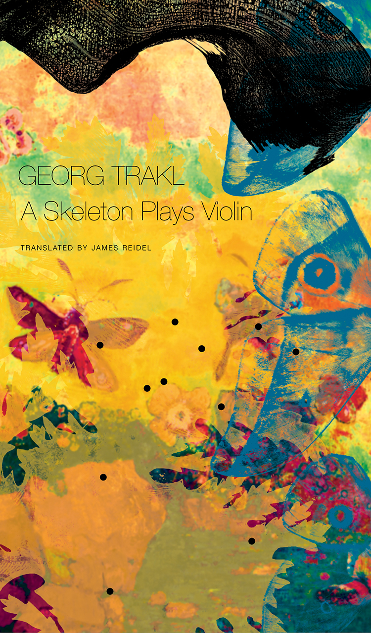A Skeleton Plays Violin: Book Three of Our Trakl