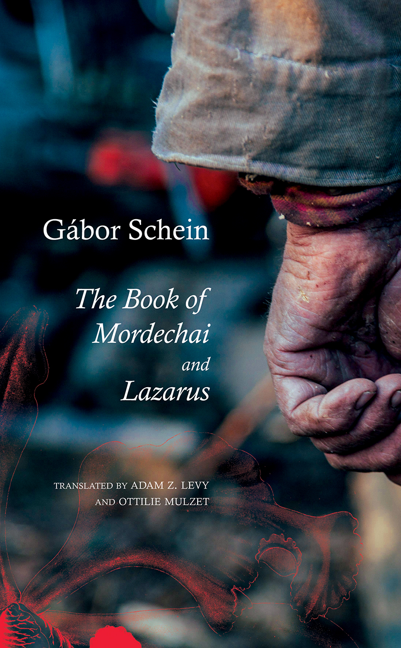 The Book of Mordechai and Lazarus: Two Novels