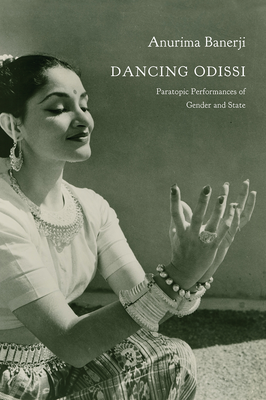 Dancing Odissi: Paratopic Performances of Gender and State