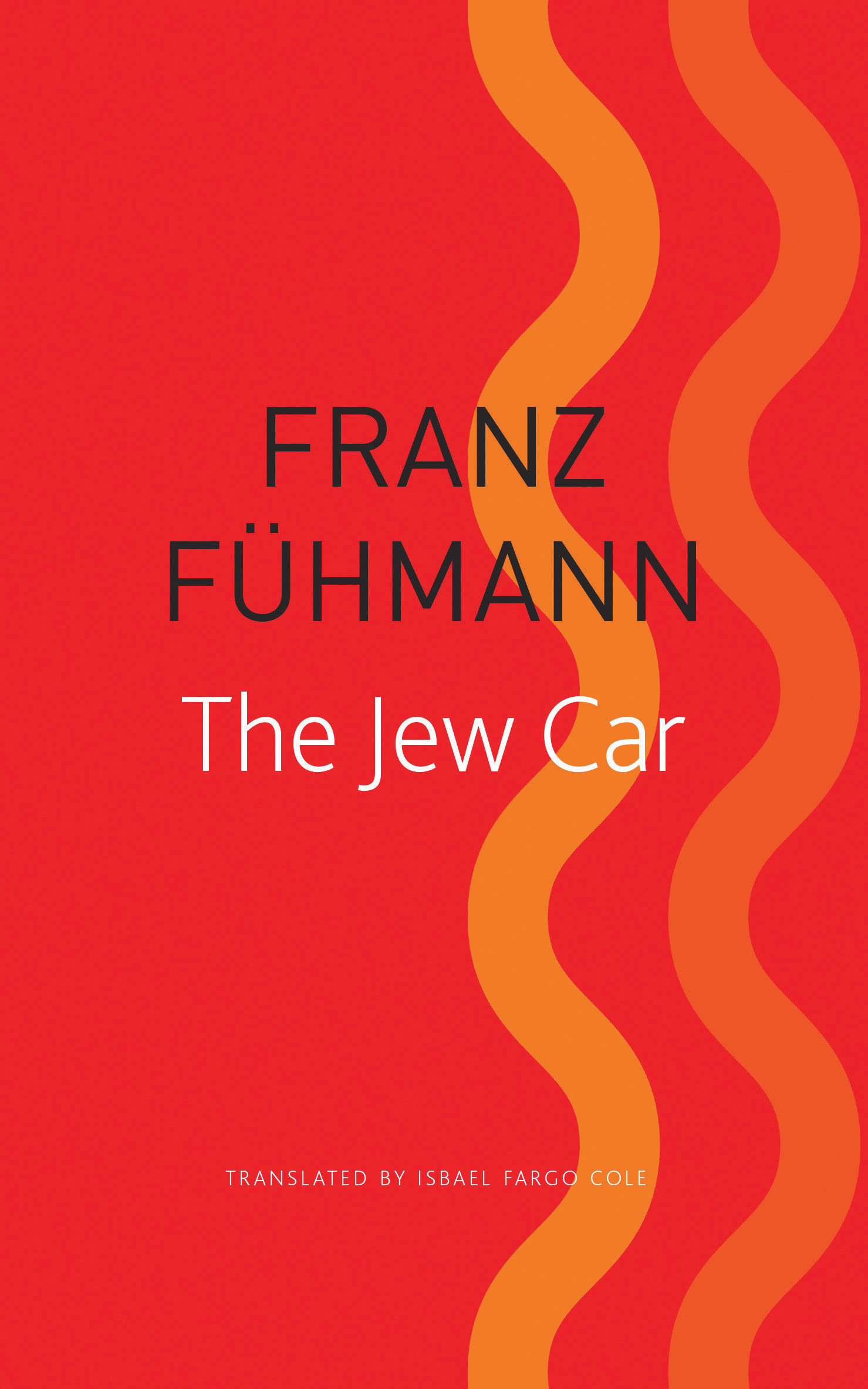 The Jew Car: Fourteen Days from Two Decades