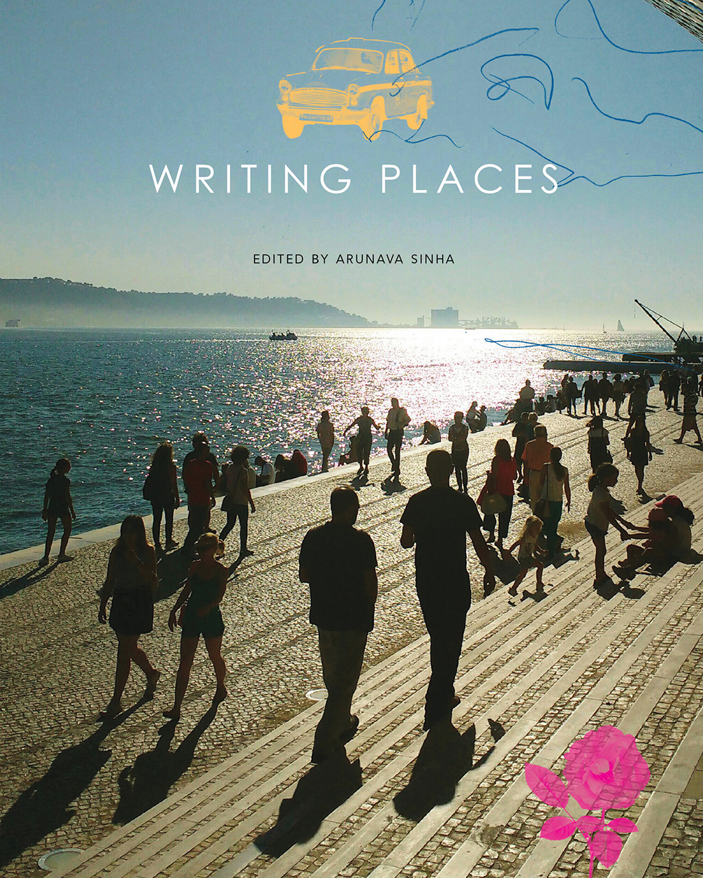 Writing Places: Texts, Rhythms, Images