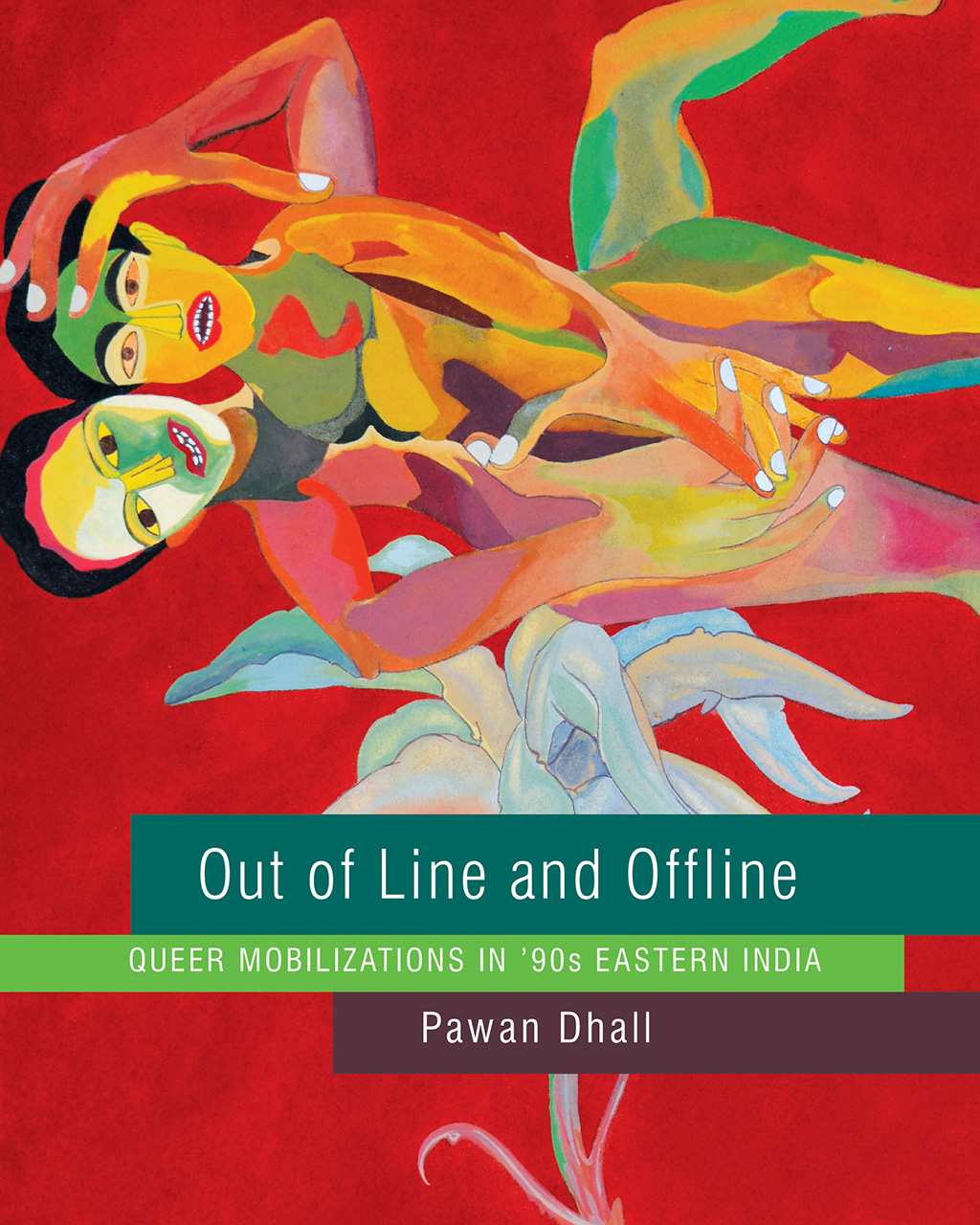 Out of Line and Offline: Queer Mobilizations in '90s Eastern India