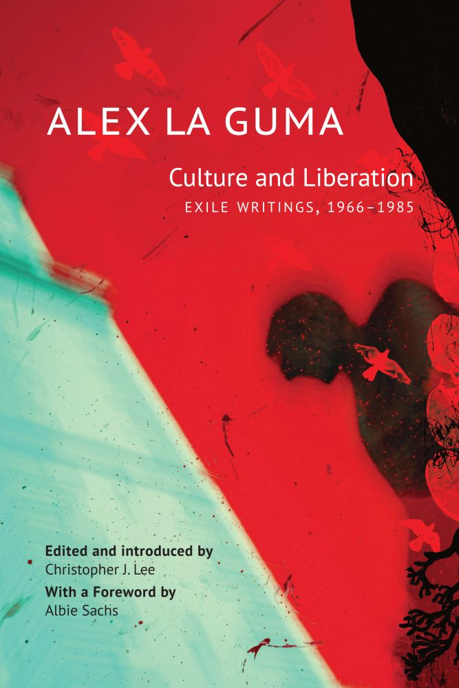 Culture and Liberation: Exile Writings, 1966–1985