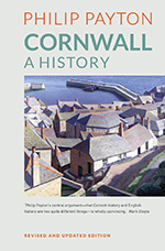 Cornwall: A History: Revised and Updated Edition