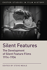 Silent Features: The Development of Silent Feature Films 1914-1934
