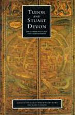 Tudor and Stuart Devon: The Common Estate and Government