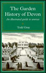 Garden History of Devon: An Illustrated Guide to Sources