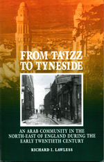 From Ta'izz To Tyneside: An Arab Community In The North-East Of England During The Early Twentieth Century