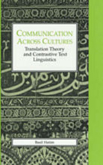 Communication Across Cultures: Translation Theory and Contrastive Text Linguistics
