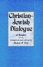 Christian-Jewish Dialogue: A Reader