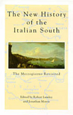 New History Of Italian South: The Mezzogiorno Revisited