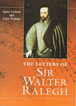Letters Of Sir Walter Ralegh