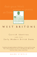 West Britons: Cornish Identities and the Early Modern British State