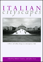 Italian Cityscapes: Culture and urban change in contemporary Italy