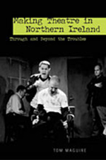 Making Theatre in Northern Ireland