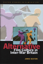 Alternative Film Culture in Inter-War Britain