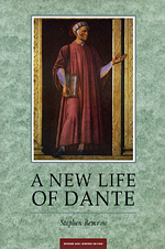 A New Life of Dante: Revised and Updated