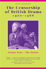 The Censorship of British Drama 1900-1968 Volume 4: Volume Four: The Sixties