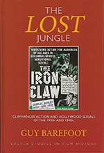 The Lost Jungle: Cliffhanger Action and Hollywood Serials of the 1930s and 1940s