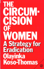 The Circumcision of Women: A Strategy for Eradication