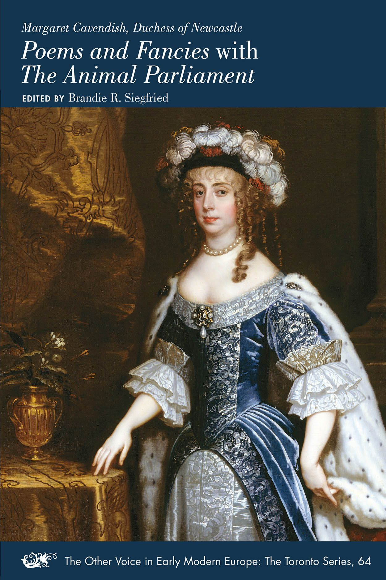 Margaret Cavendish, Duchess of Newcastle, Poems and Fancies with The Animal Parliament