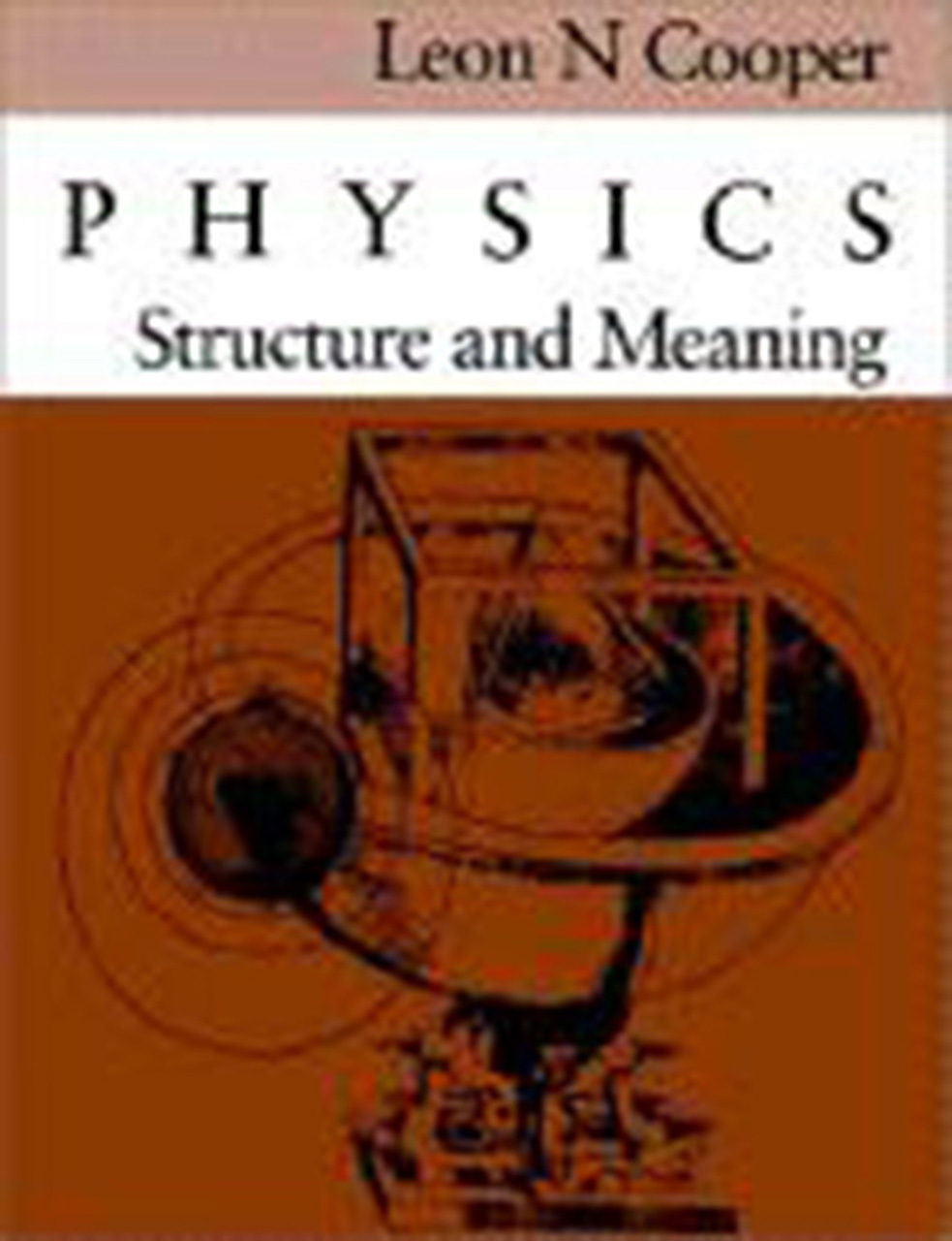 Physics: Structure and Meaning