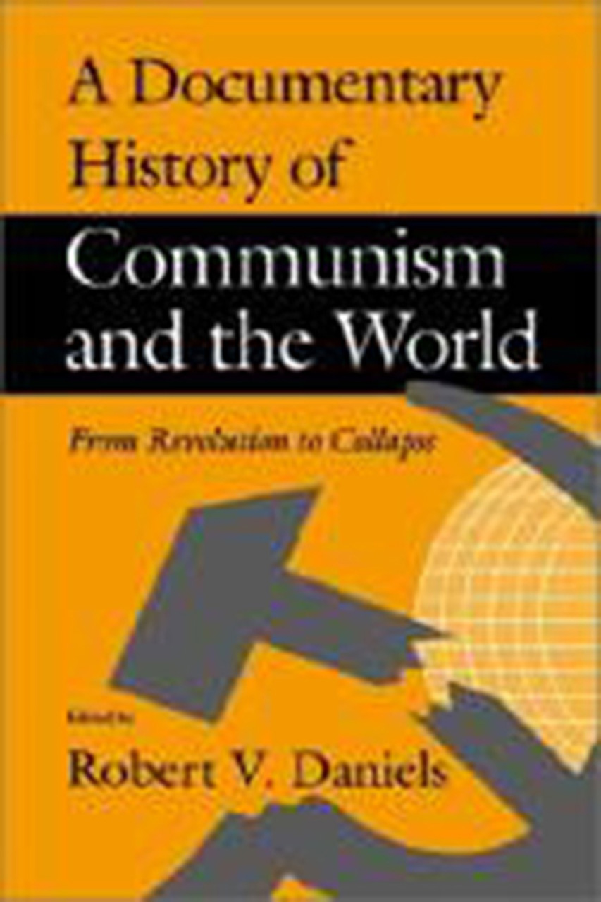 A Documentary History of Communism and the World