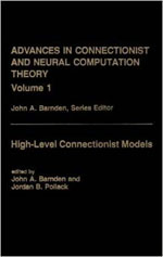 Advances in Connectionist and Neural Computation Theory Vol. 1