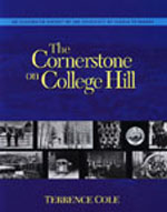 Cornerstone on College Hill: An Illustrated History of the University of Alaska Fairbanks