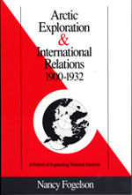 Arctic Exploration & International Relations 1900-1932