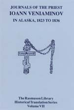 Journals of  the Priest Ioann Veniaminov in Alaska, 1823 to 1836