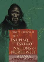 Inupiaq Eskimo Nations of Northwest Alaska