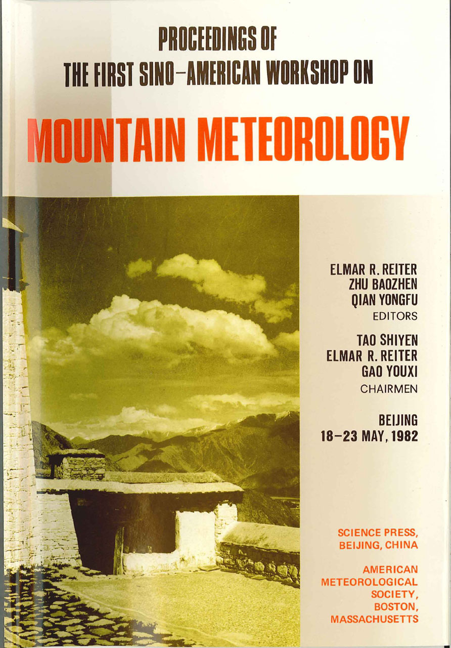 Proceedings of the First Sino-American Workshop on Mountain Meteorology