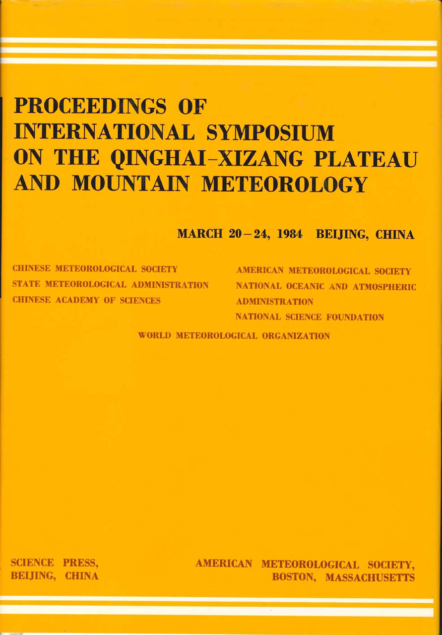 Proceedings of International Symposium of the Qinghai-Xizang Plateau & Mountain Meteorology, March 20-24, 1984, Beijing, China