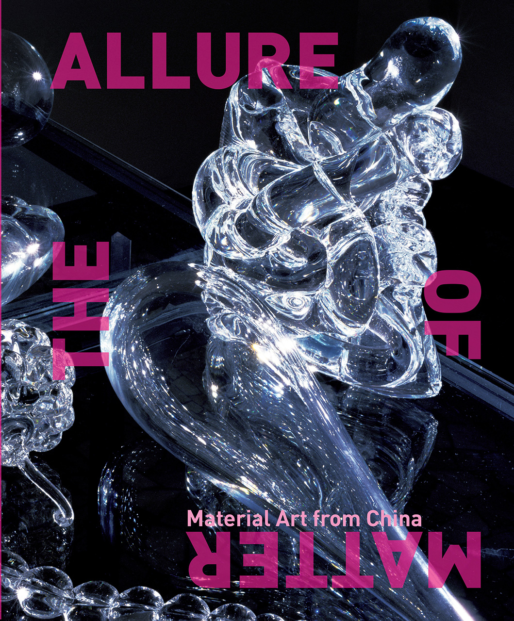 The Allure of Matter: Material Art from China