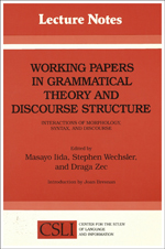 Working Papers in Grammatical Theory and Discourse Structure: Interactions of Morphology, Syntax, and Discourse