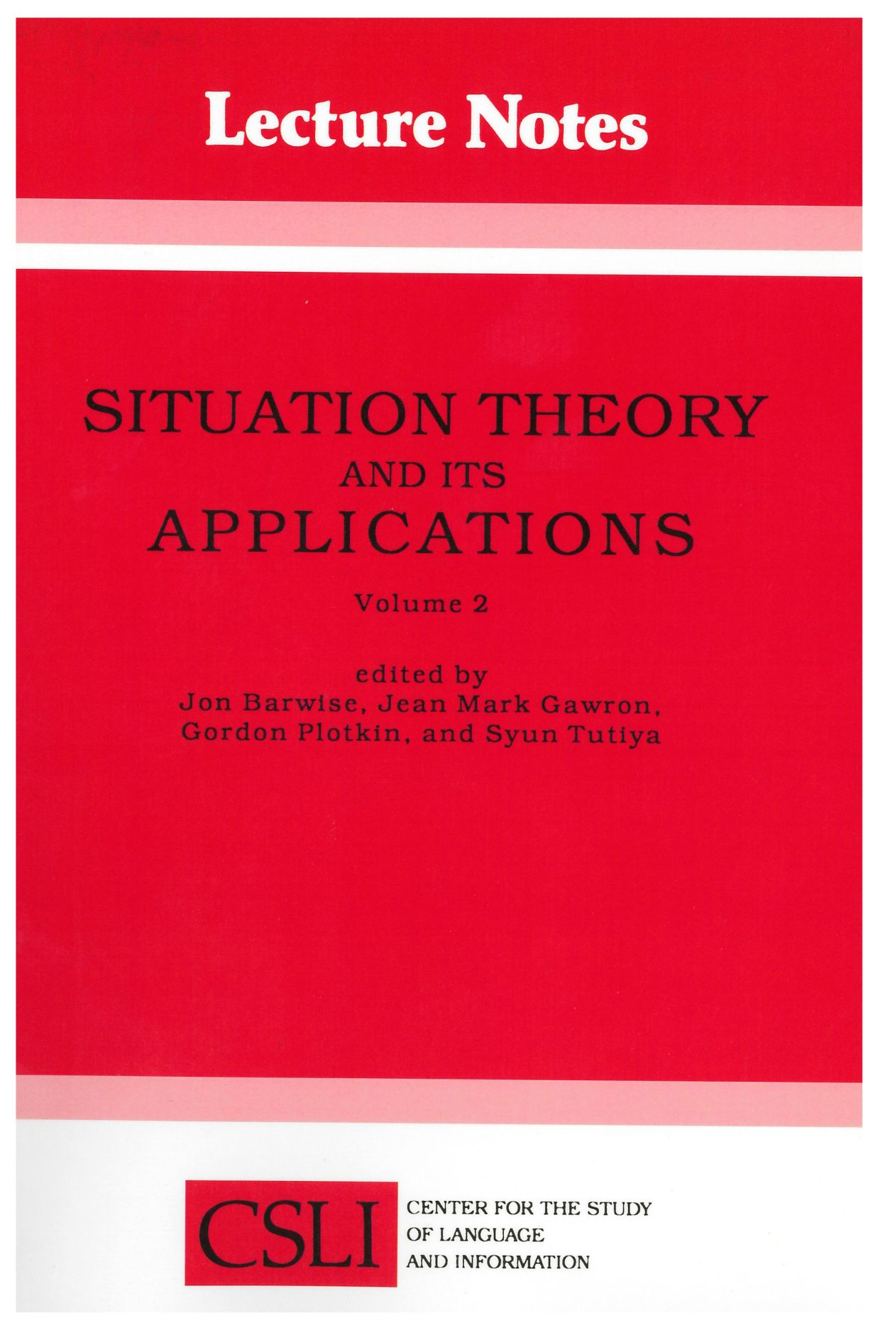 Situation Theory and Its Applications, Volume 2