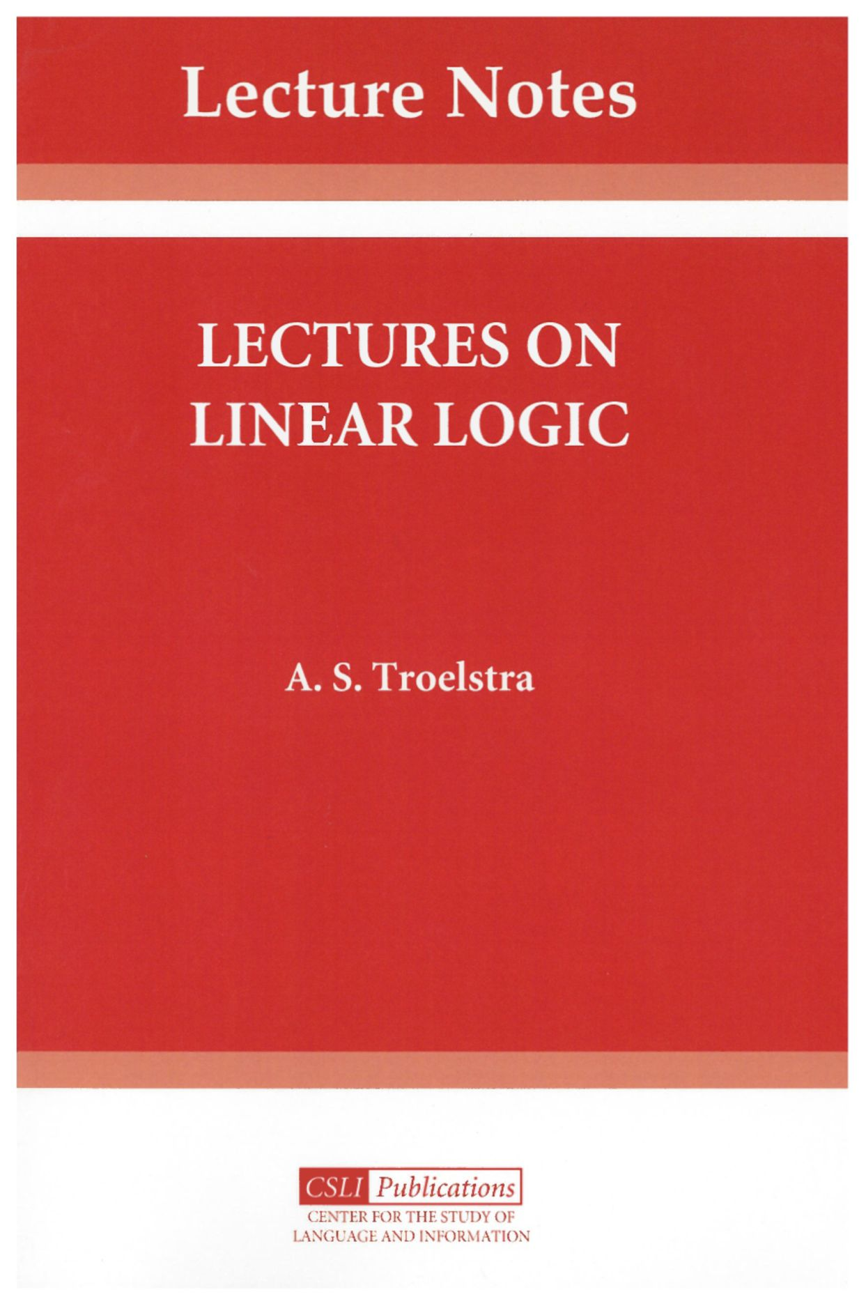 Lectures on Linear Logic