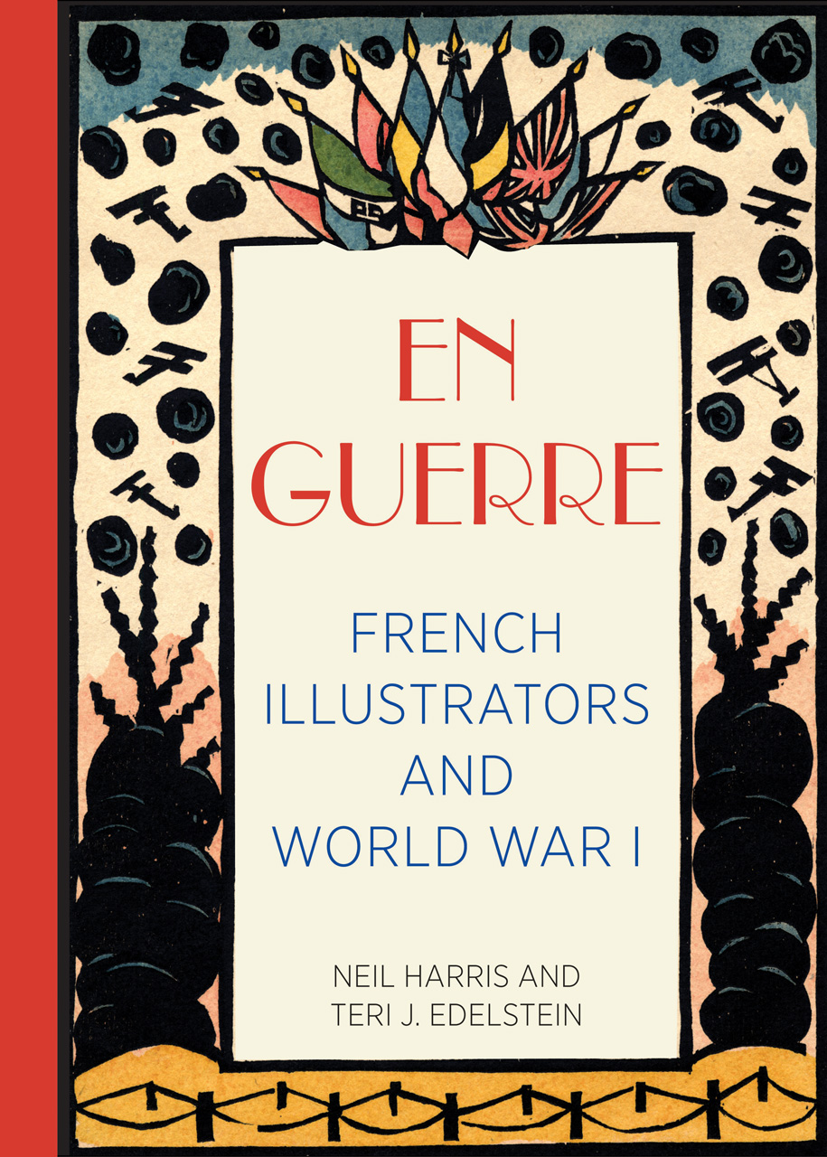 En Guerre: French Illustrators and World War I