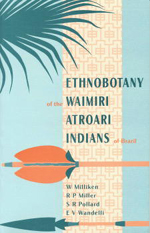 Ethnobotany of the Waimiri Atroari Indians of Brazil