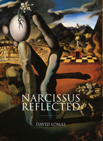 Narcissus Reflected: The Myth of Narcissus in Surrealist and Contemporary Art