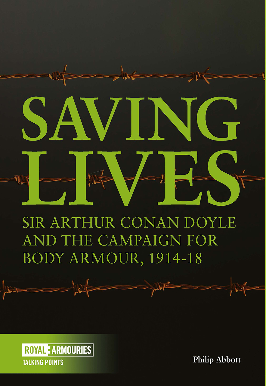 Saving Lives: Arthur Conan Doyle and the Campaign for Body Armour, 1914–18